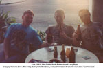 Wes Fields, Kevin Robinson and Larry Bupps (Jan 1991) - Enjoying Tuskers Beer after being deployed to Mombasa for Operation Eastern Exit